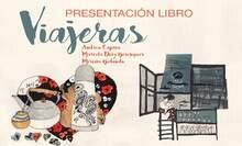 """PRESENTACIÓN DEL LIBRO """"VIAJERAS"""""""